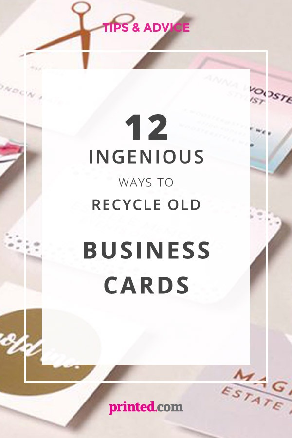 12 Ingenious Ways to recycle Business Cards