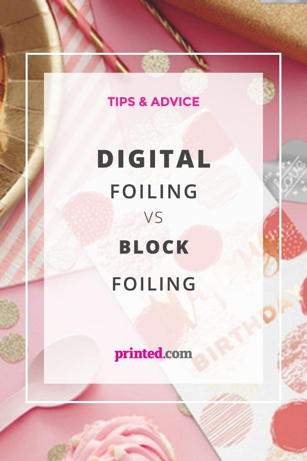Block Foiling Vs Digital Foiling at Printed.com