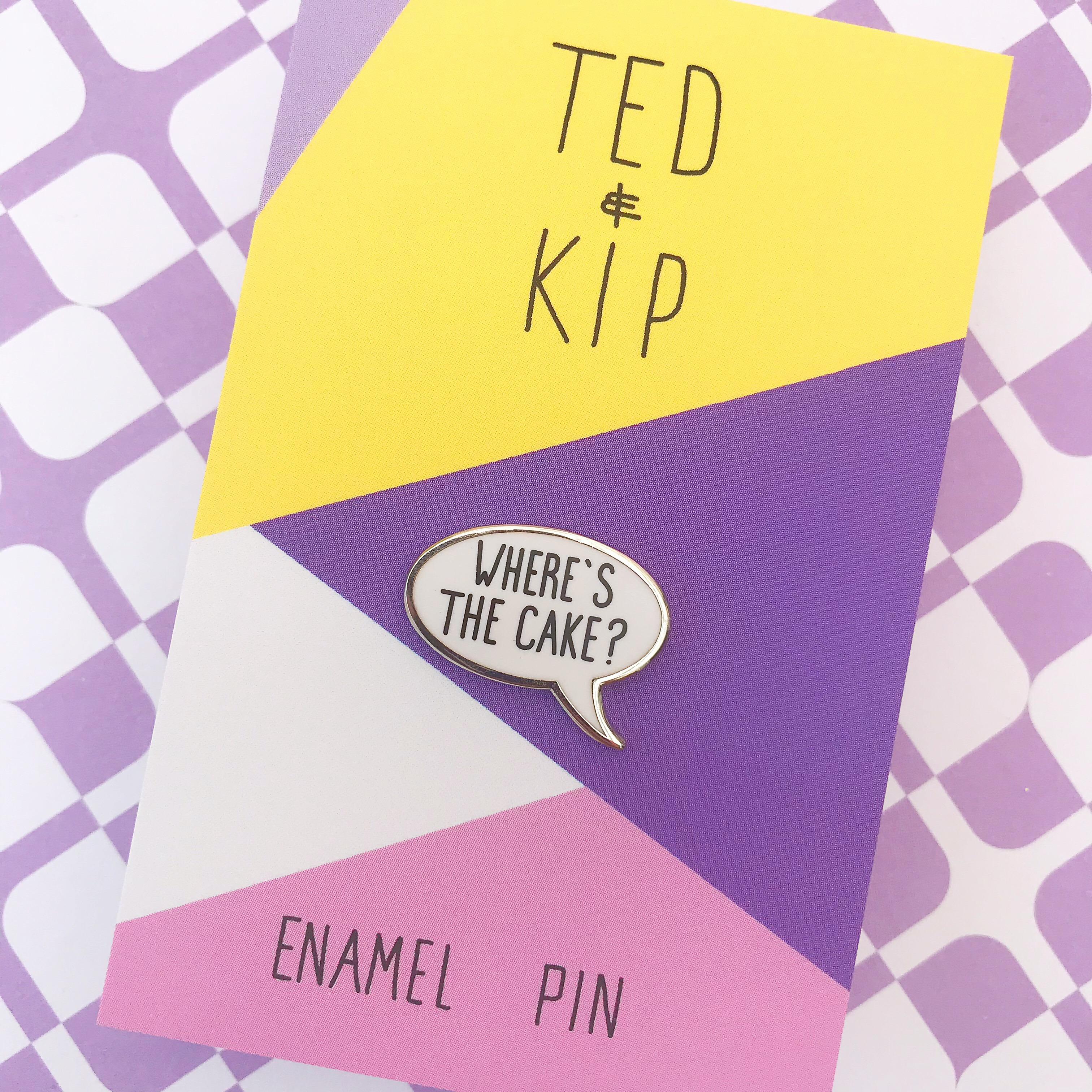 Ted and kip pin badge