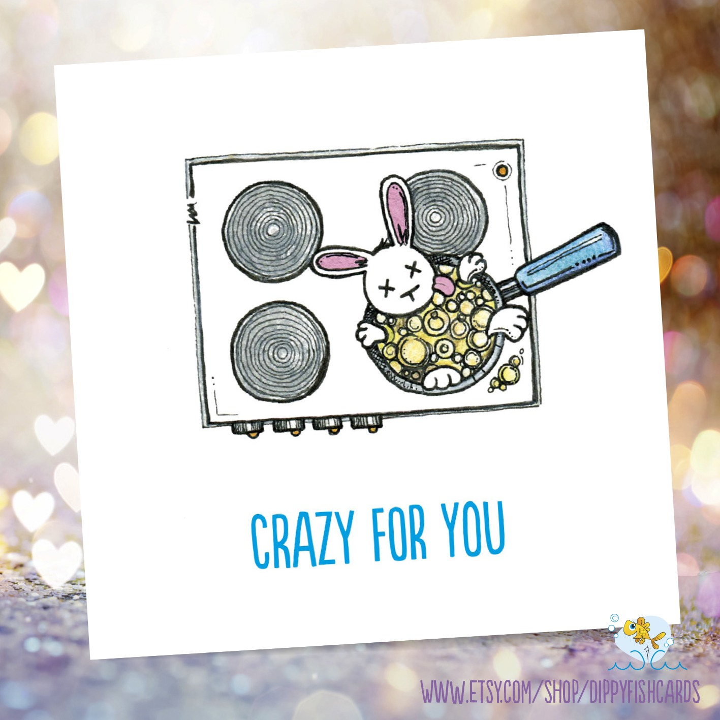 Dippyfish Cards - Valentine's Day, crazy for you/bunny boiler