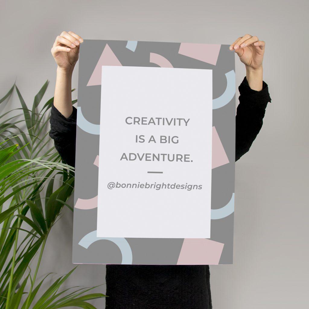 Creativity is a big adventure