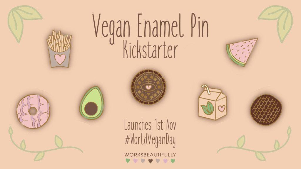 vegan enamel pin Kickstarter